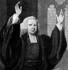 Who was George Whitefield?